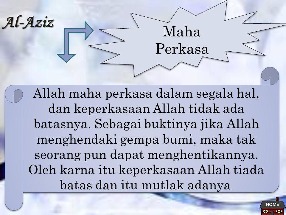 Al-Aziz Maha Perkasa.