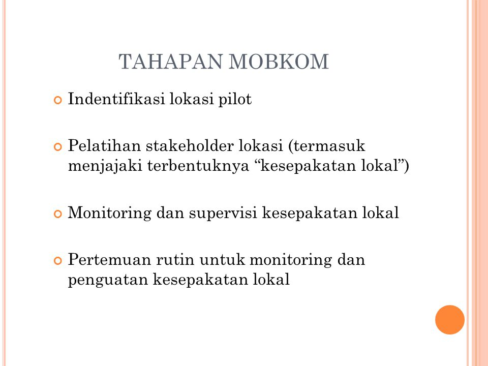 TAHAPAN MOBKOM Indentifikasi lokasi pilot