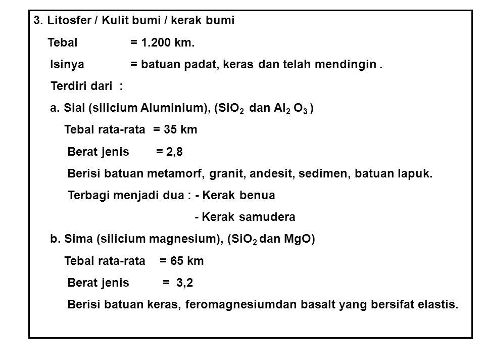 3. Litosfer / Kulit bumi / kerak bumi