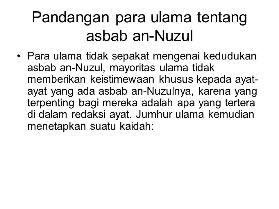 Pandangan para ulama tentang asbab an-Nuzul