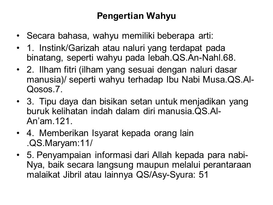 Pengertian Wahyu Secara bahasa, wahyu memiliki beberapa arti:
