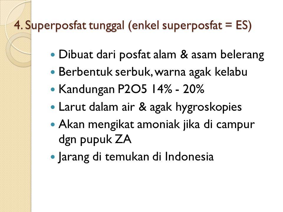 4. Superposfat tunggal (enkel superposfat = ES)