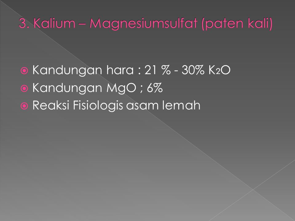 3. Kalium – Magnesiumsulfat (paten kali)