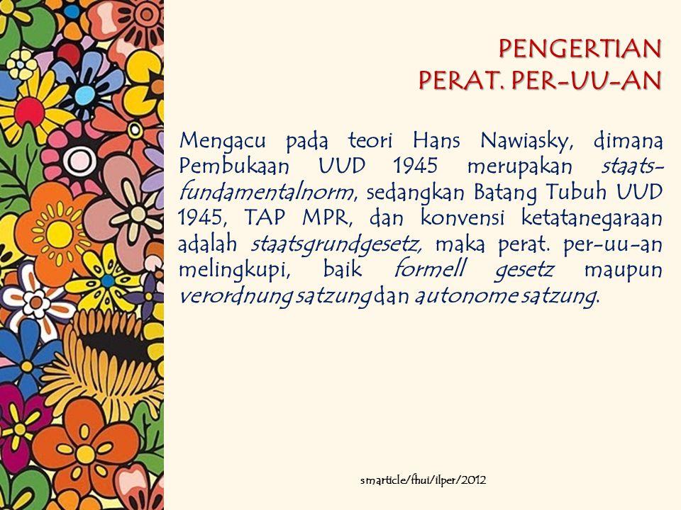 PENGERTIAN PERAT. PER-UU-AN