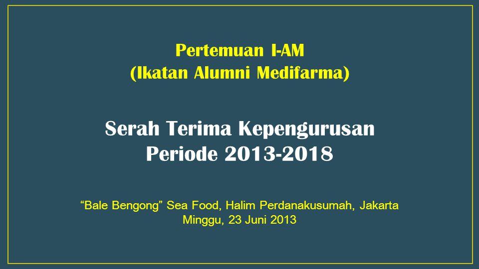 Serah Terima Kepengurusan Periode 2013-2018