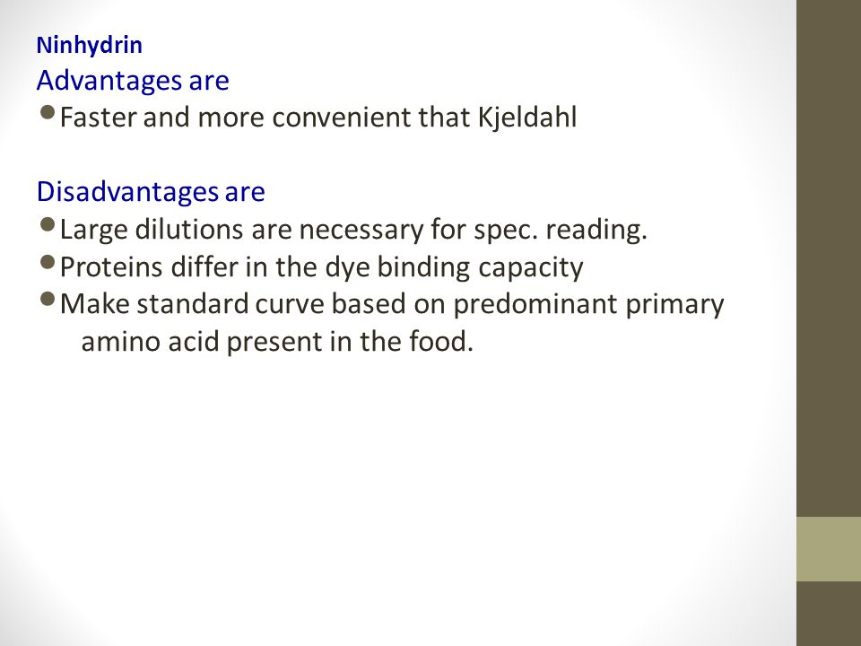 Faster and more convenient that Kjeldahl Disadvantages are