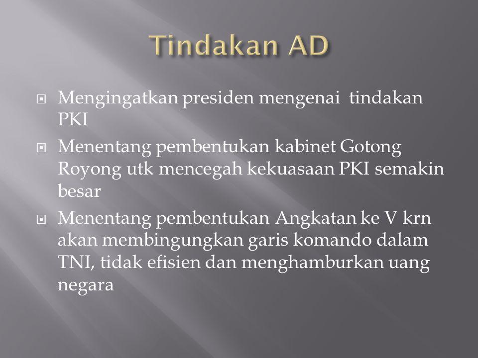 Tindakan AD Mengingatkan presiden mengenai tindakan PKI