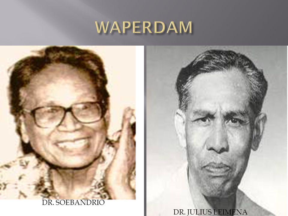WAPERDAM DR. SOEBANDRIO DR. JULIUS LEIMENA