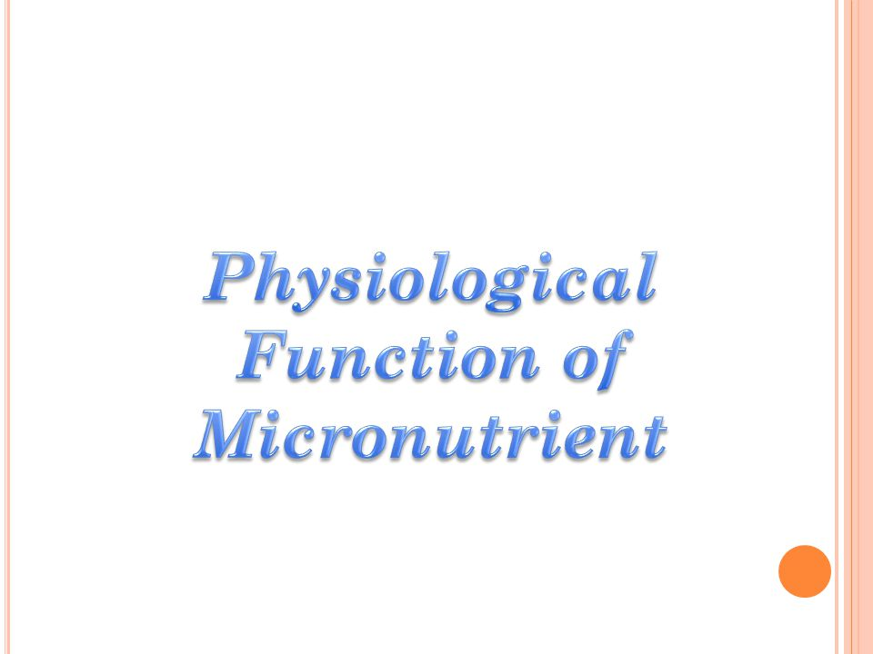 Physiological Function of Micronutrient