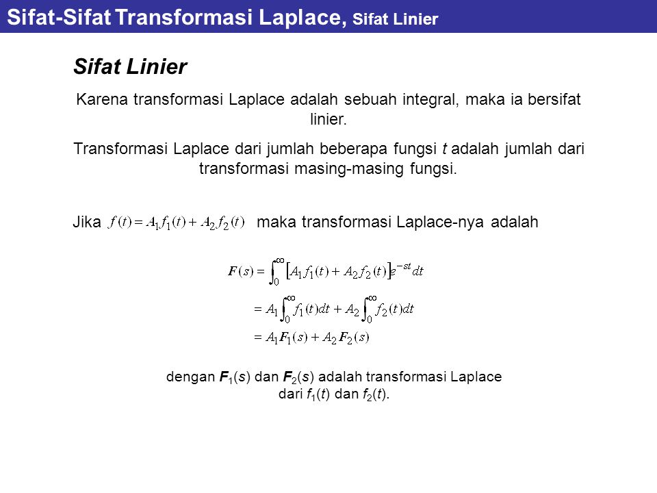 Sifat-Sifat Transformasi Laplace, Sifat Linier