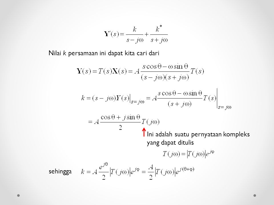 Nilai k persamaan ini dapat kita cari dari