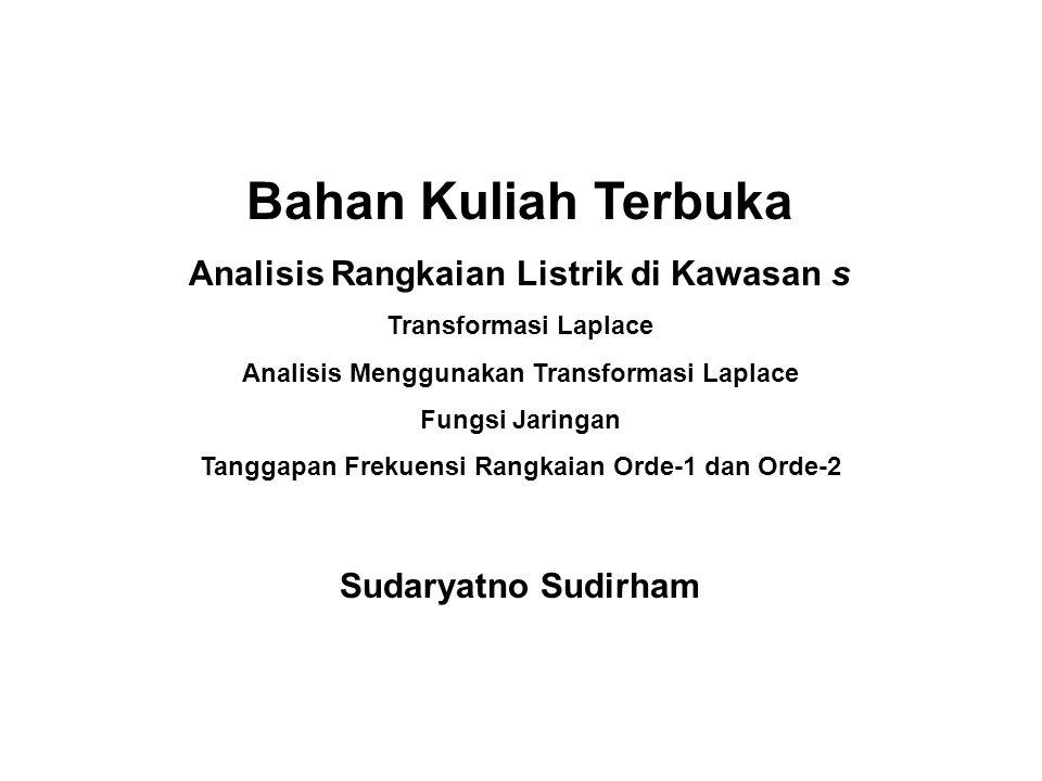 Bahan Kuliah Terbuka Analisis Rangkaian Listrik di Kawasan s