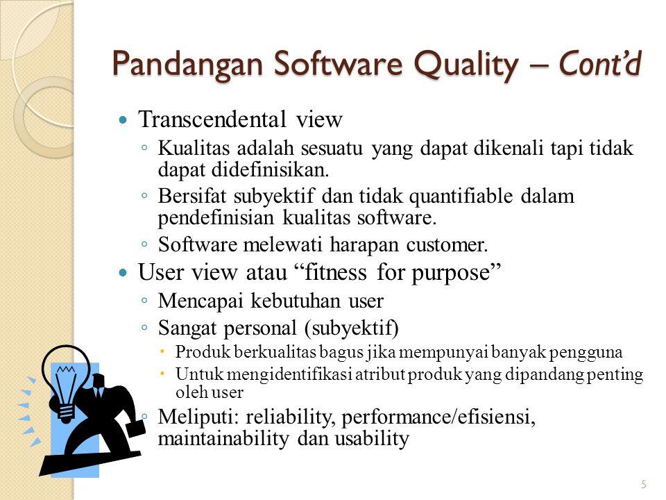 Pandangan Software Quality – Cont'd