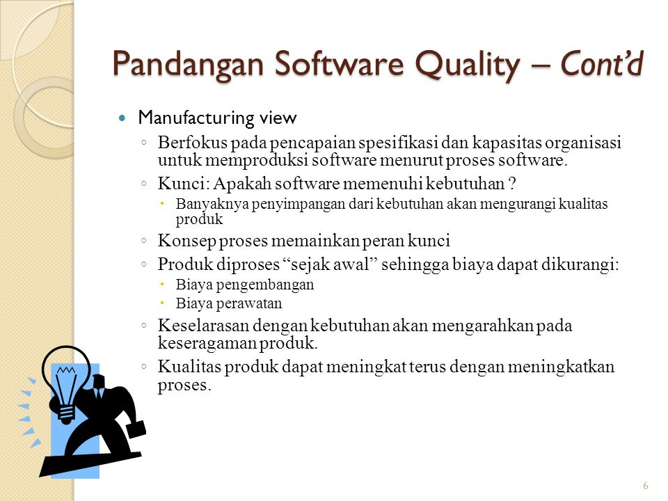 Pandangan Software Quality – Cont'd