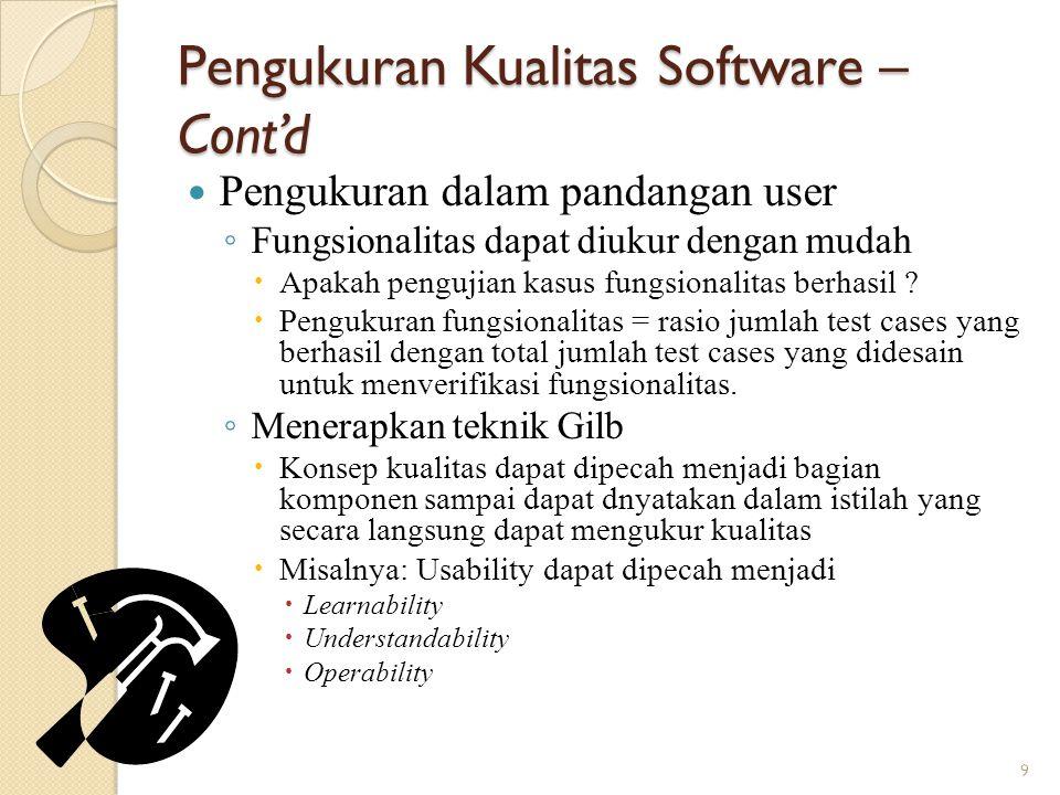 Pengukuran Kualitas Software – Cont'd