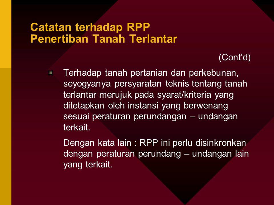 Catatan terhadap RPP Penertiban Tanah Terlantar