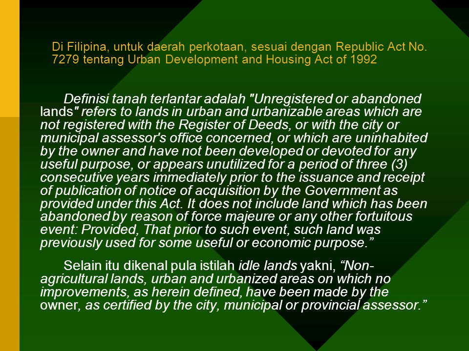 Di Filipina, untuk daerah perkotaan, sesuai dengan Republic Act No