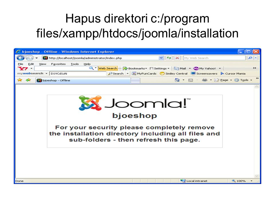 Hapus direktori c:/program files/xampp/htdocs/joomla/installation