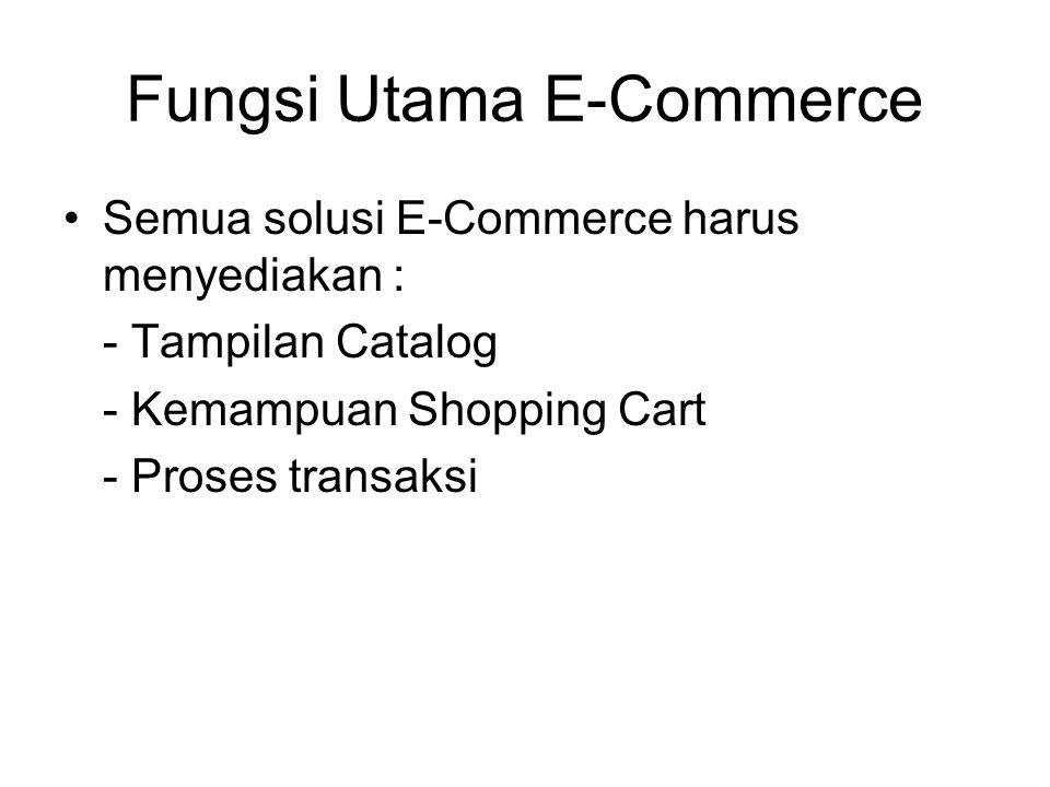 Fungsi Utama E-Commerce