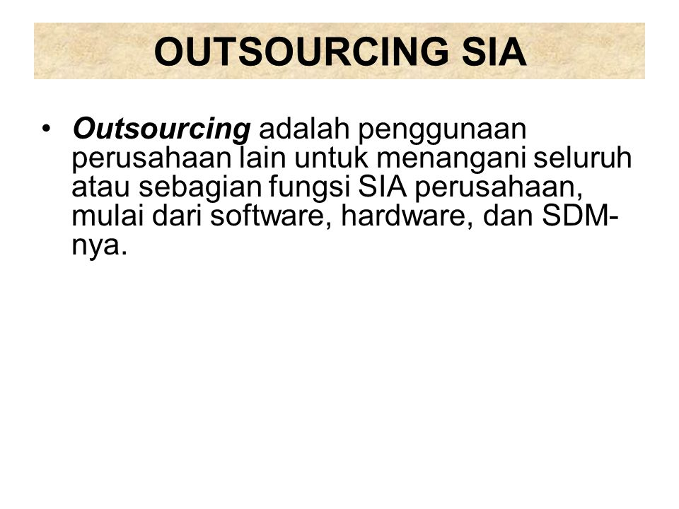 OUTSOURCING SIA