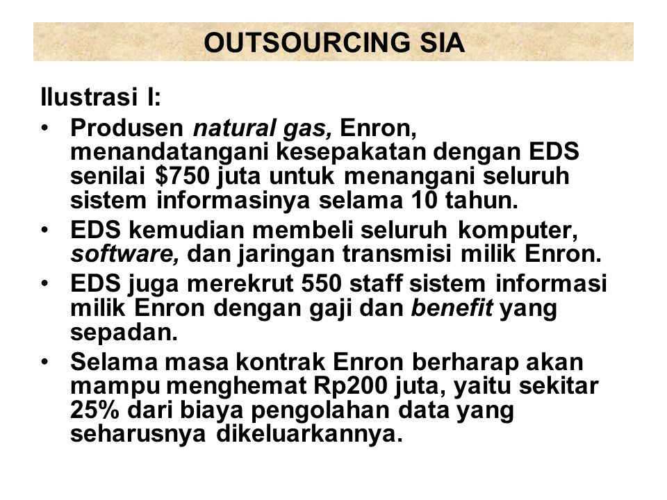 OUTSOURCING SIA Ilustrasi I: