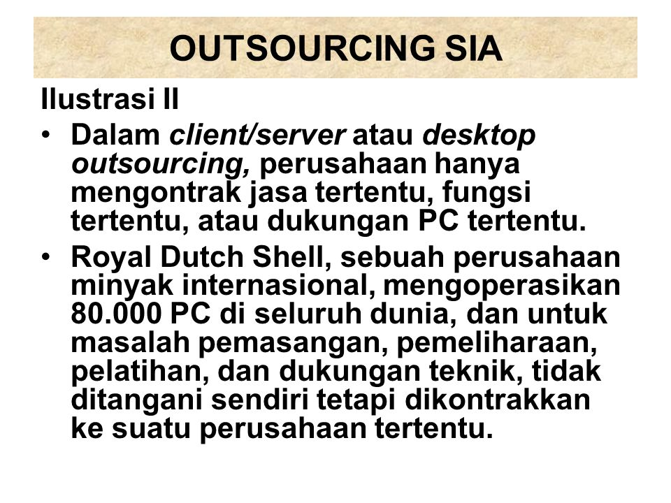 OUTSOURCING SIA Ilustrasi II