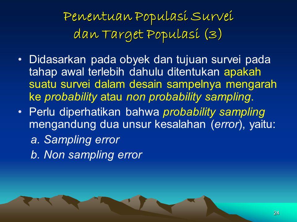 Penentuan Populasi Survei dan Target Populasi (3)