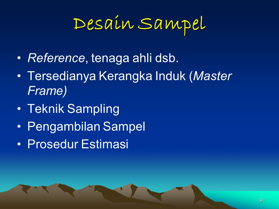 Desain Sampel Reference, tenaga ahli dsb.