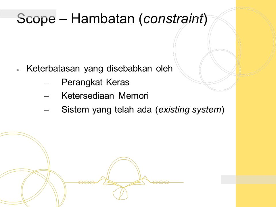 Scope – Hambatan (constraint)
