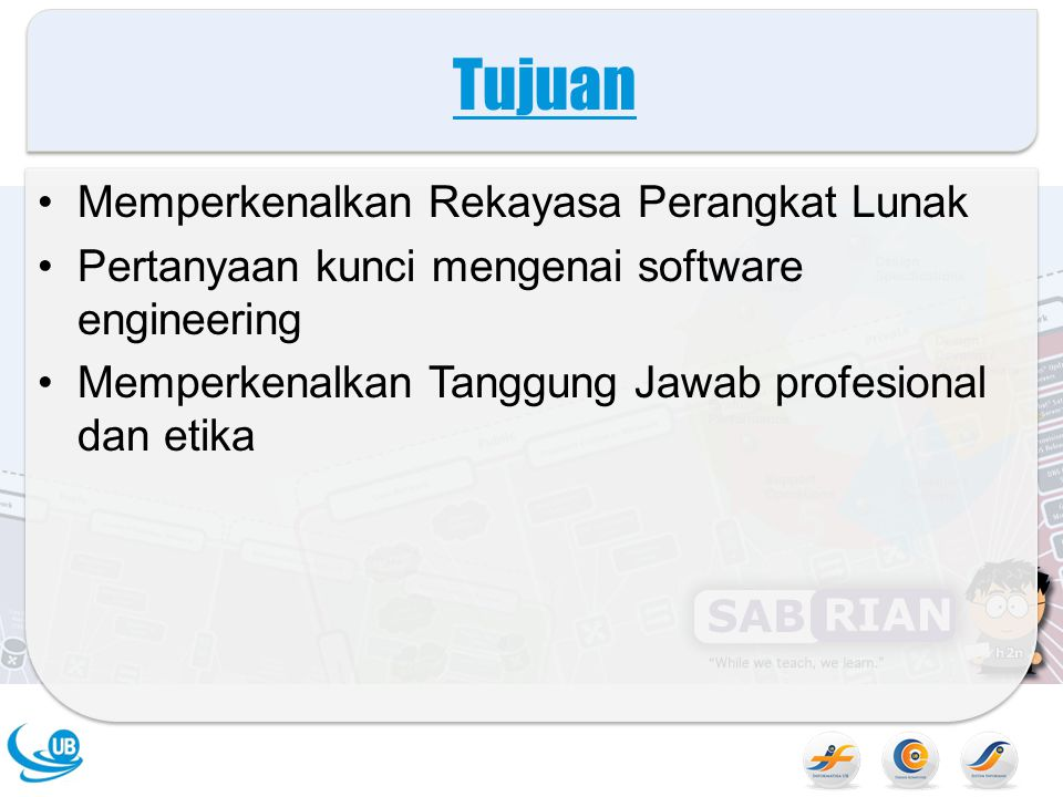 Tujuan Memperkenalkan Rekayasa Perangkat Lunak