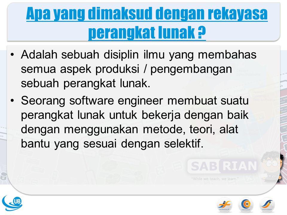 Apa yang dimaksud dengan rekayasa perangkat lunak