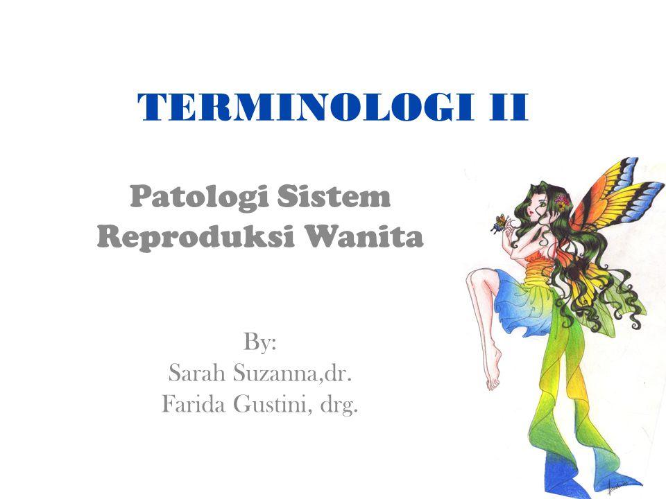 Patologi Sistem Reproduksi Wanita