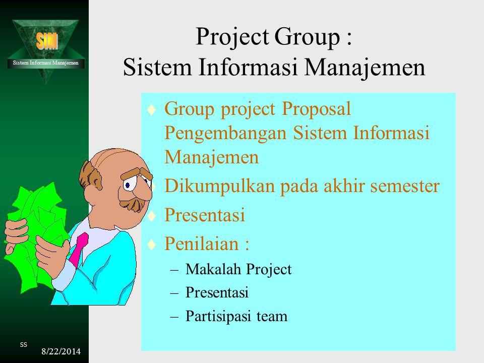 Project Group : Sistem Informasi Manajemen