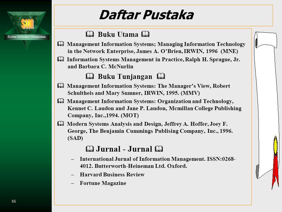 Daftar Pustaka & Buku Utama & & Buku Tunjangan & & Jurnal - Jurnal &