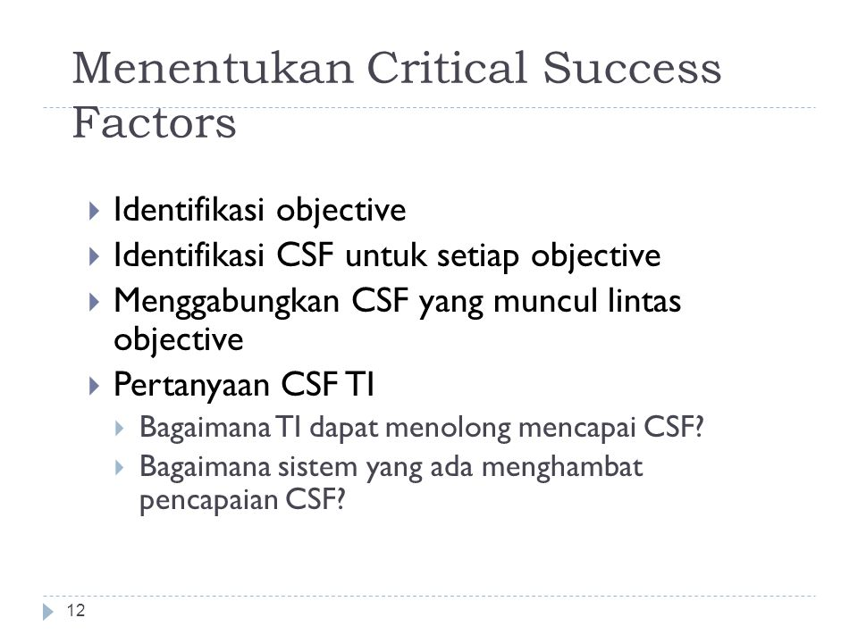 Menentukan Critical Success Factors