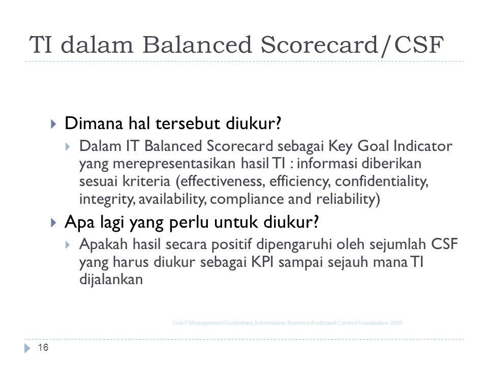 TI dalam Balanced Scorecard/CSF