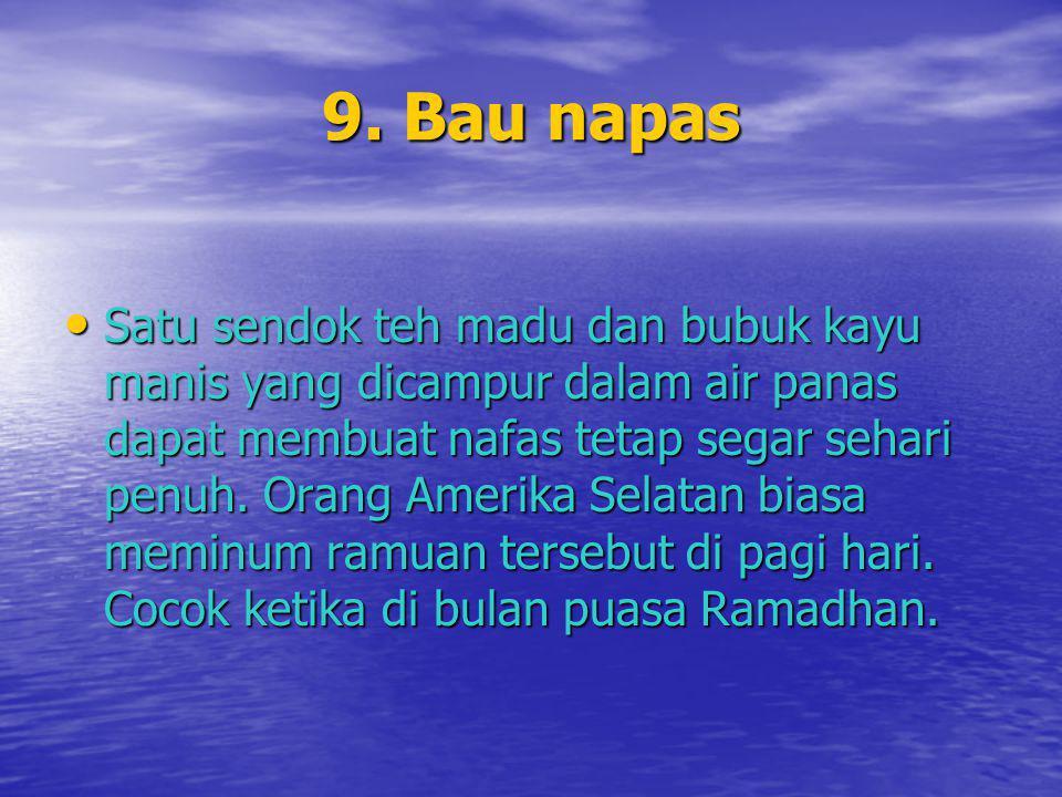 9. Bau napas