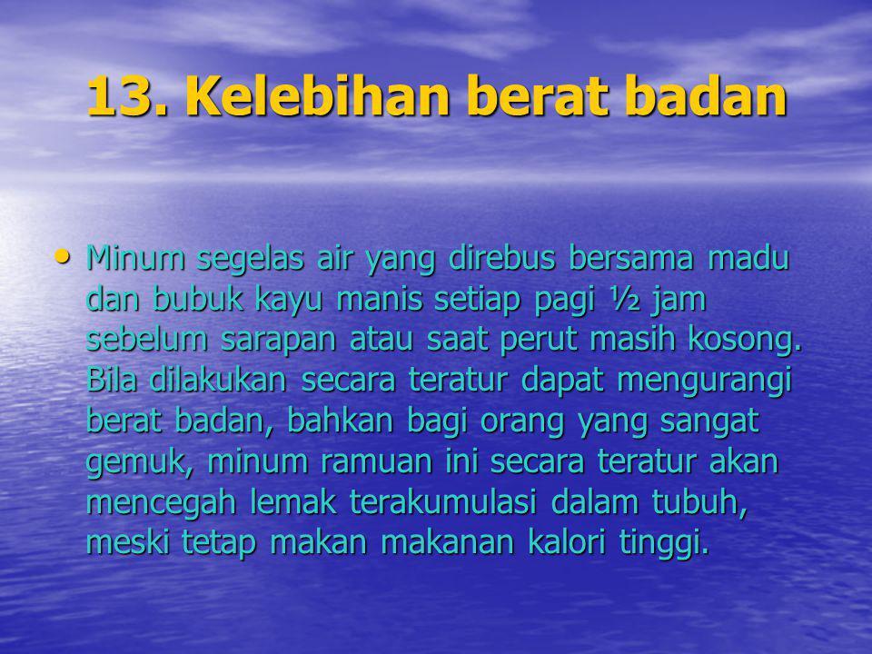 13. Kelebihan berat badan