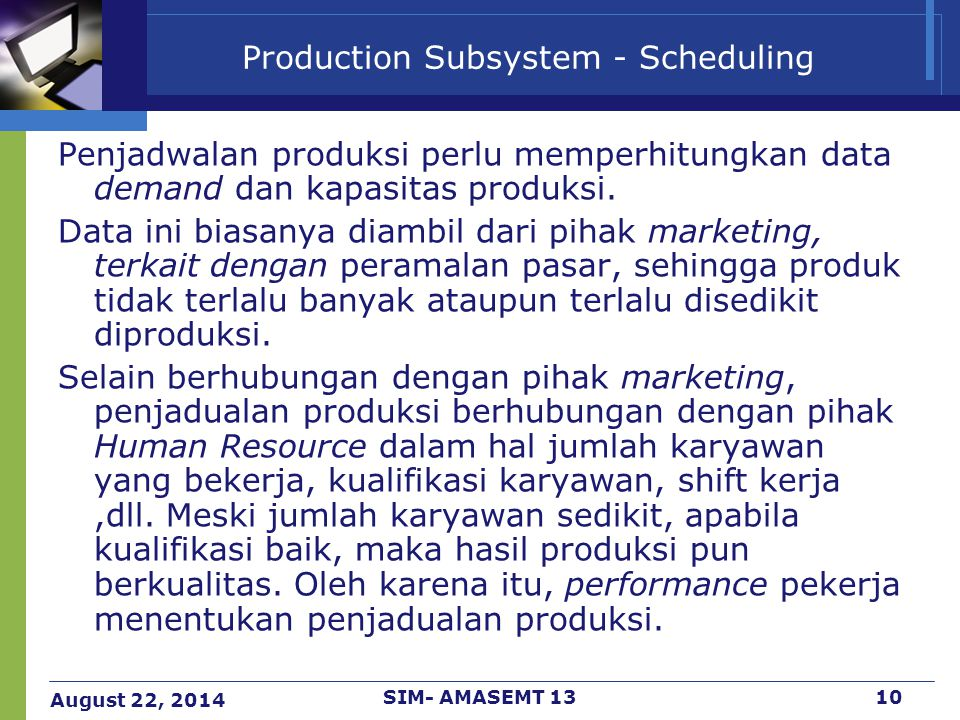 Production Subsystem - Scheduling