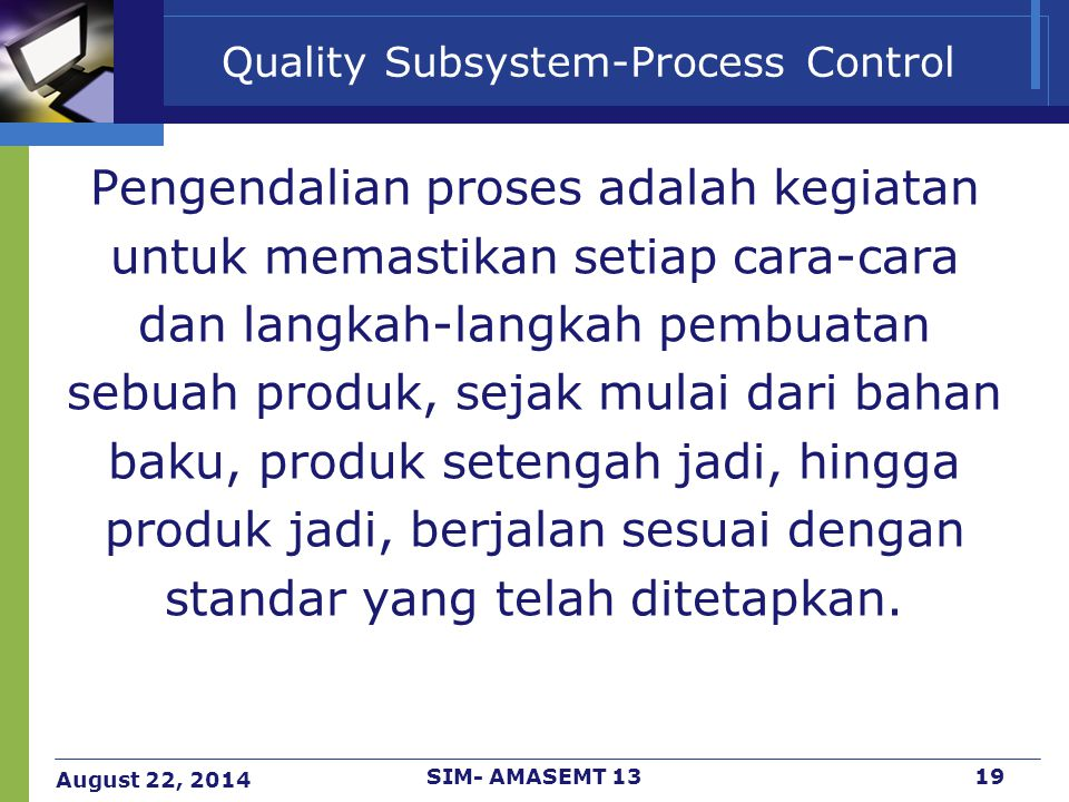 Quality Subsystem-Process Control