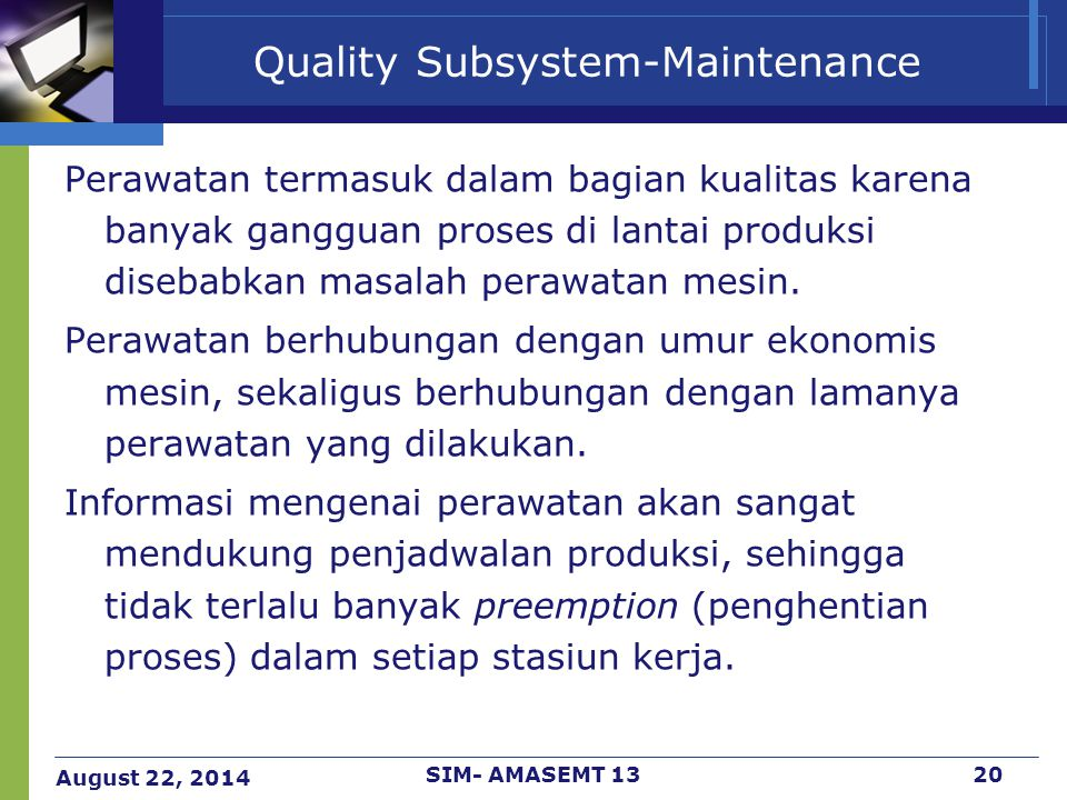 Quality Subsystem-Maintenance