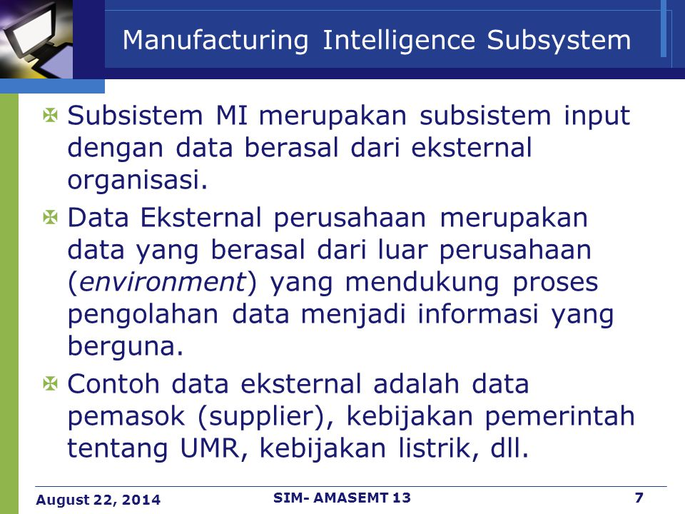 Manufacturing Intelligence Subsystem