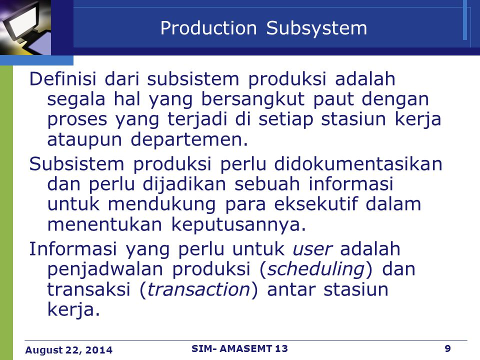 Production Subsystem