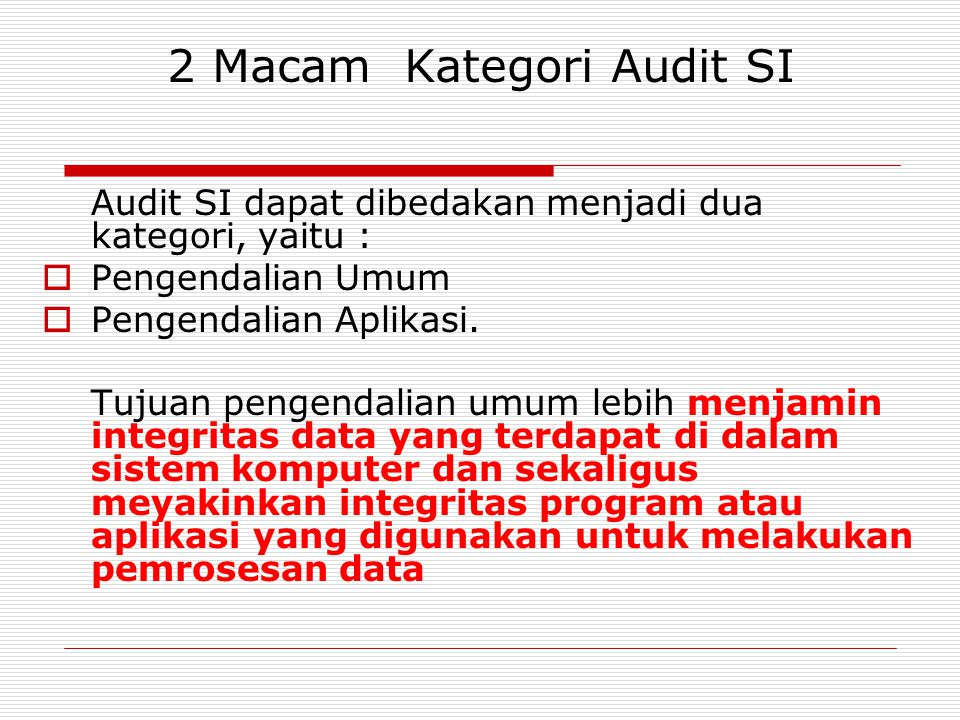 2 Macam Kategori Audit SI