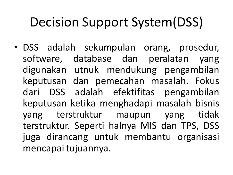 Decision Support System(DSS)