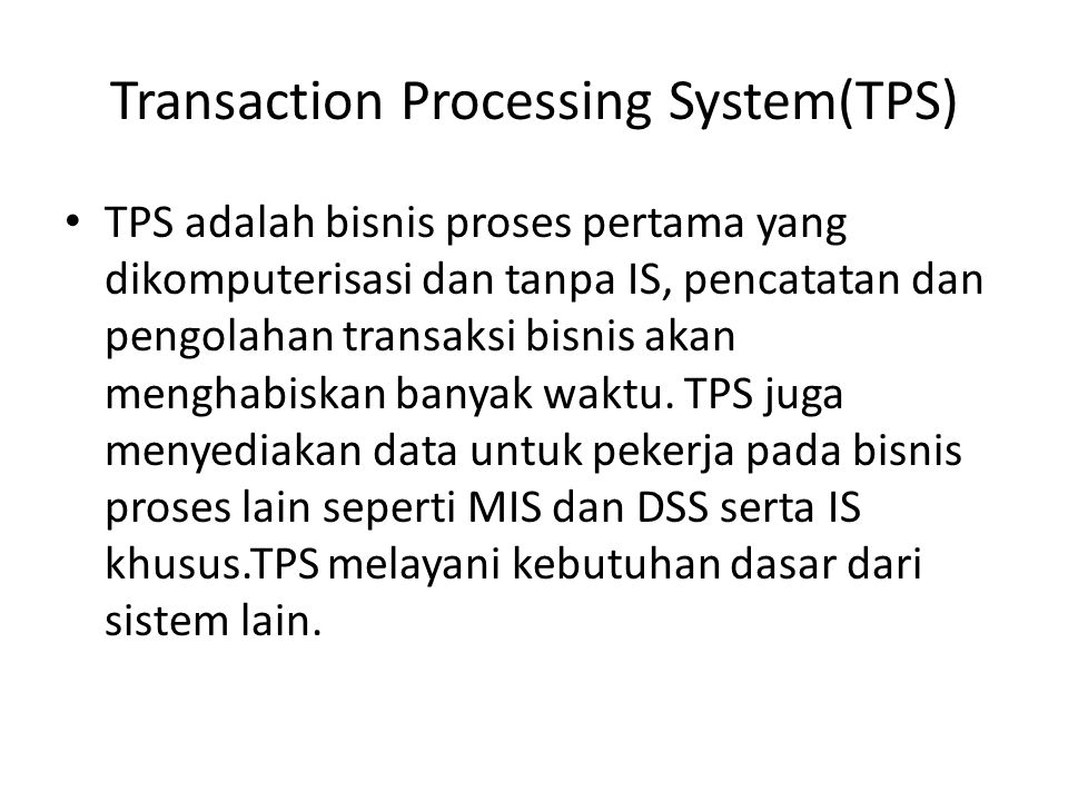 Transaction Processing System(TPS)