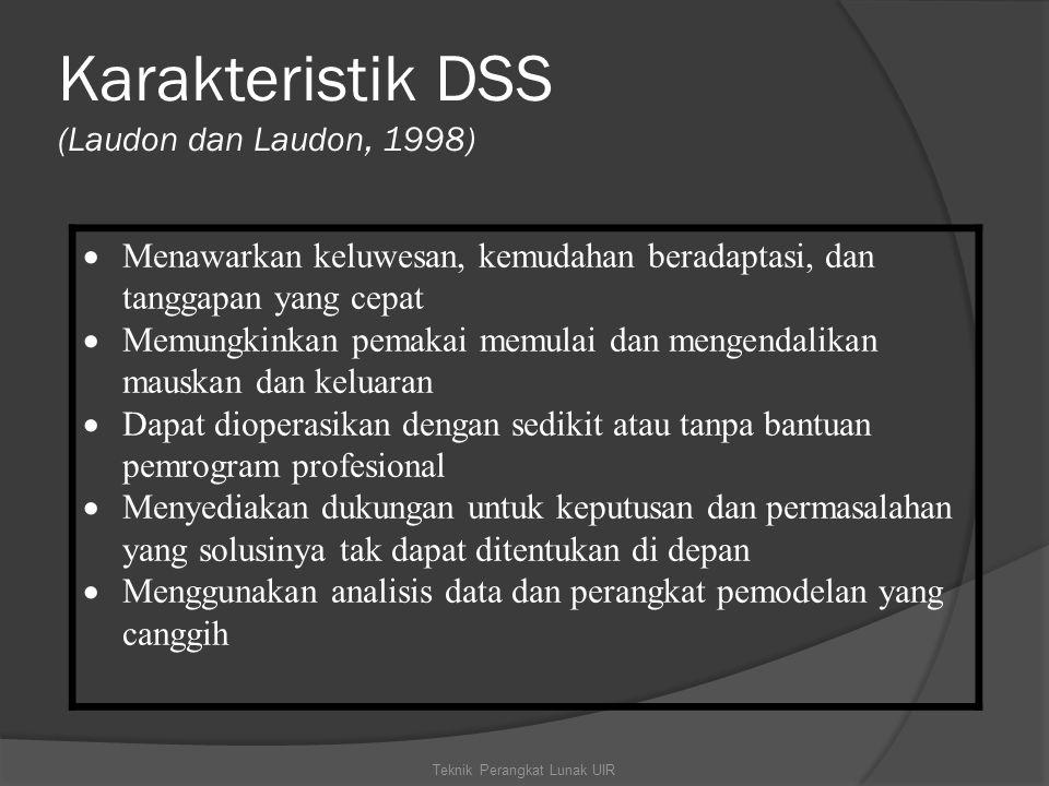 Karakteristik DSS (Laudon dan Laudon, 1998)