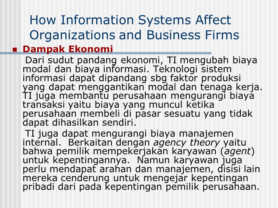 How Information Systems Affect Organizations and Business Firms