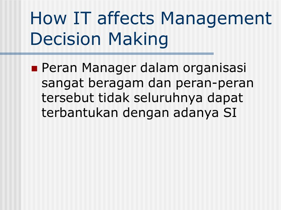 How IT affects Management Decision Making