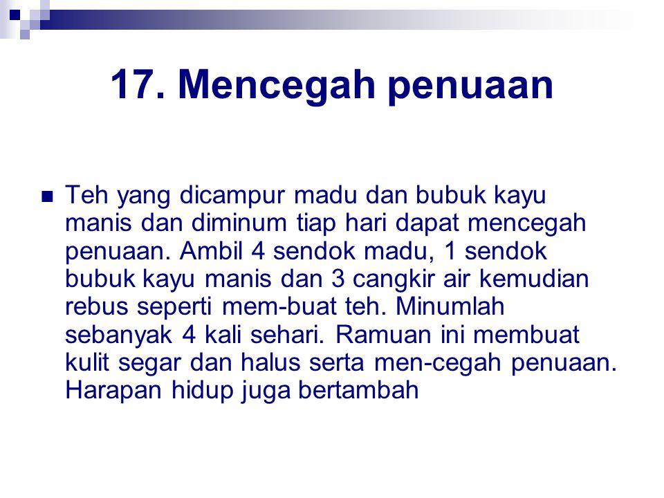 17. Mencegah penuaan